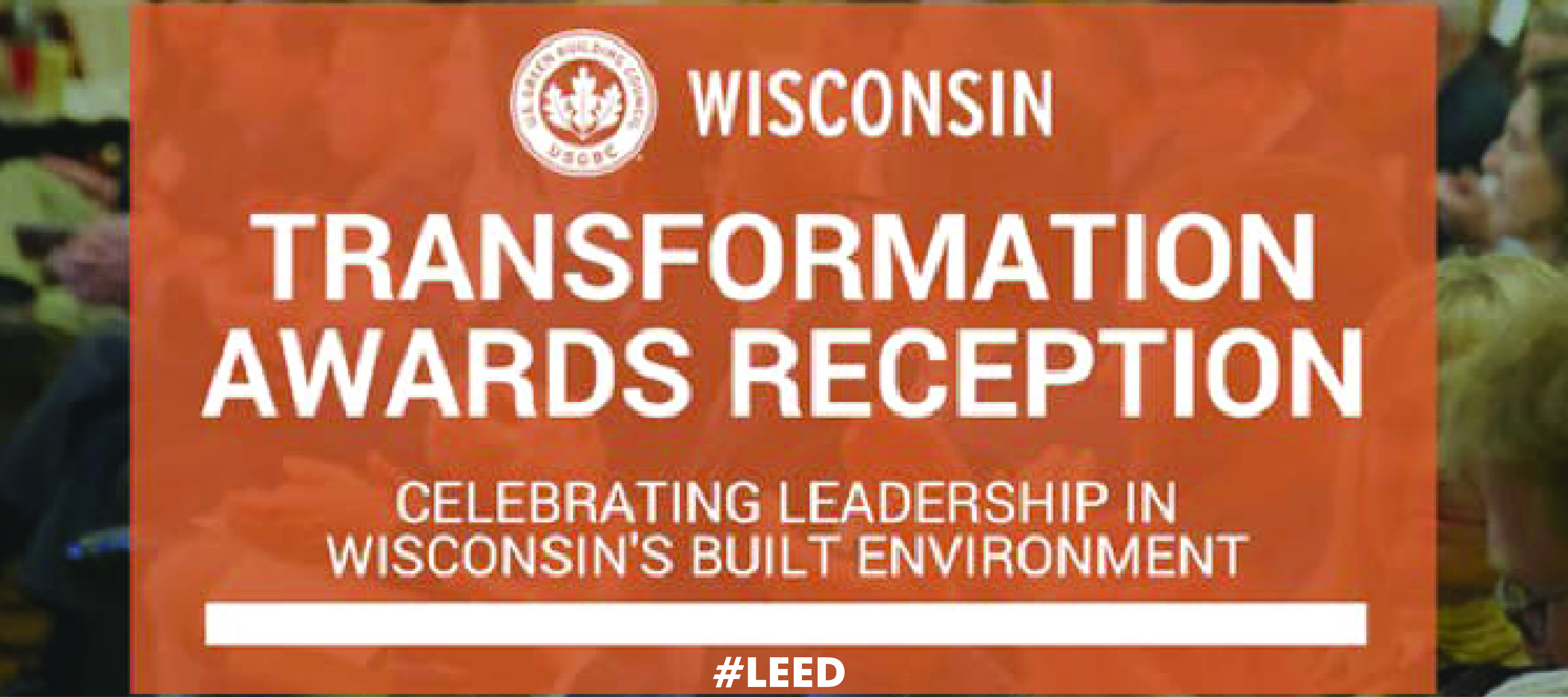 USGBC Wisconsin Leader Awards & Transformation Awards Reception Banner Image
