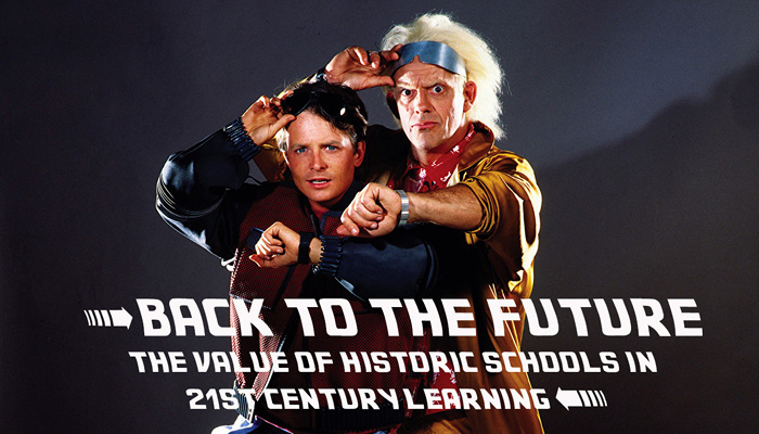 Back To The Future: The Value of Historic Schools in 21st Century Learning Image