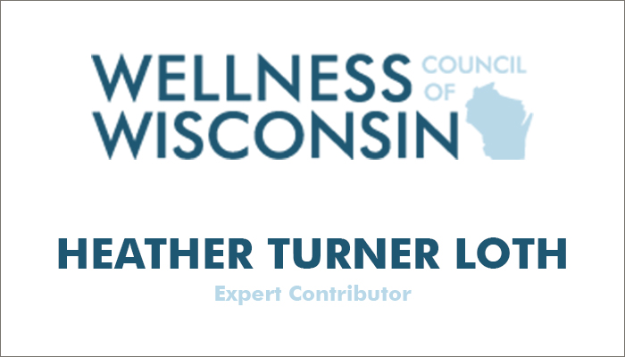 Wellness Council of Wisconsin Expert Contributor - Heather Turner Loth Image